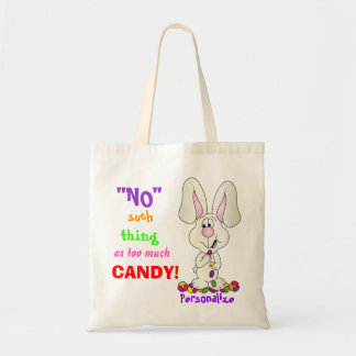 No Such Thing as Too Much Candy | Easter Budget Tote Bag