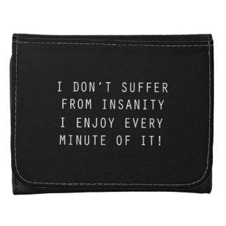 No sufro de locura