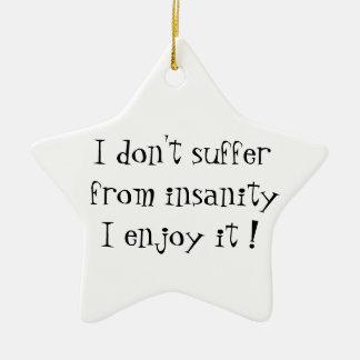 No sufro del ornamento de la locura-estrella adorno navideño de cerámica en forma de estrella