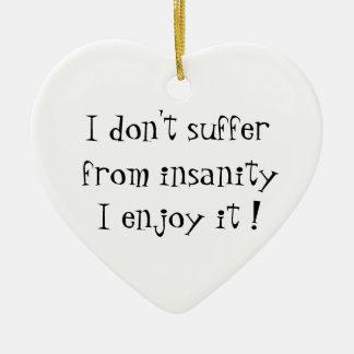 No sufro del ornamento del locura-corazón adorno navideño de cerámica en forma de corazón