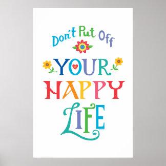 No suspenda su vida feliz póster