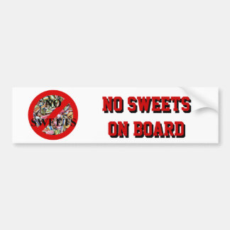 No sweets bumper sticker
