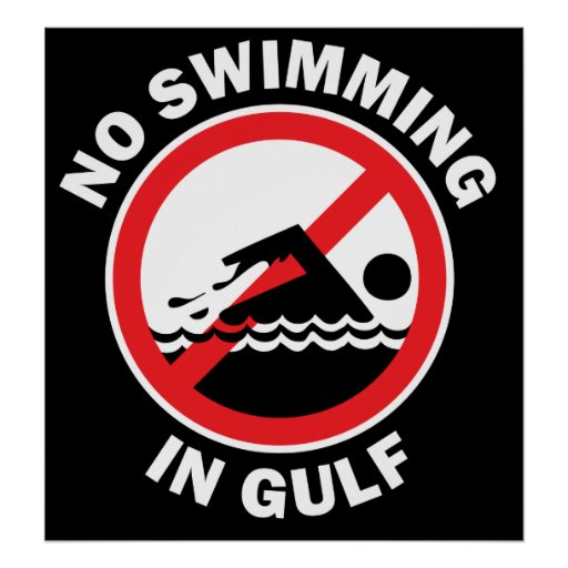 No Swimming In Gulf Poster