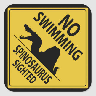 No Swimming – Spinosaurus Sighted Square Sticker