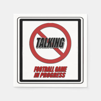 No Talking Football Game In Progress Paper Napkins
