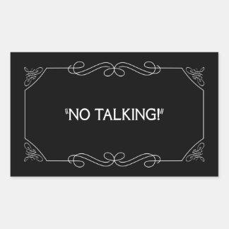 No Talking Rectangular Sticker