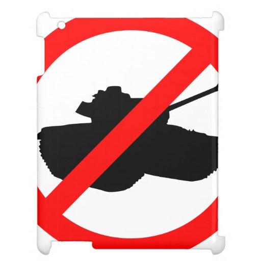 No Tanks, No War Case For The iPad 2 3 4