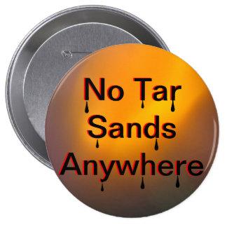 No Tar Sands Oil 4 Inch Round Button