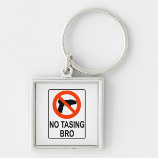 No Tasing Sign Silver-Colored Square Keychain