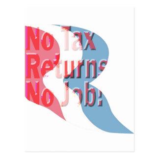 No Tax Returns No Job! Postcard