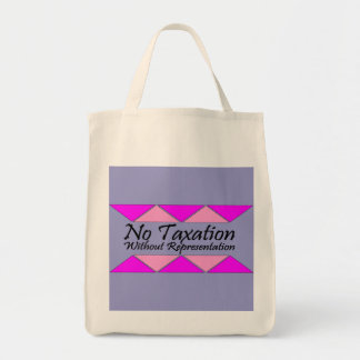 No Taxation Without Representation Grocery Tote Bag