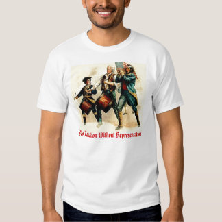 No Taxation Without Representation T Shirt