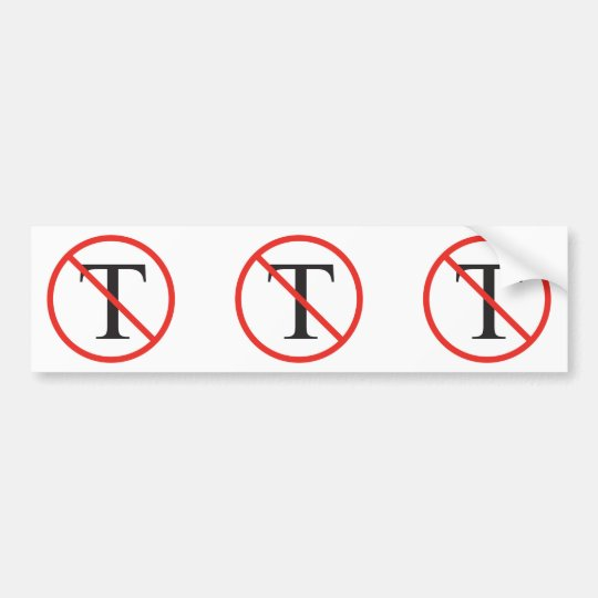 No Tea Party Bumper Sticker