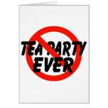 No Tea Party EVER Anti Tea Party Greeting Card