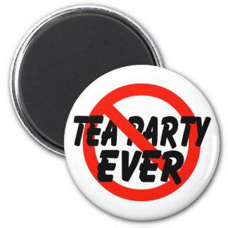 No Tea Party EVER Anti Tea Party Magnets
