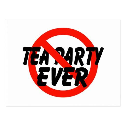 No Tea Party EVER Anti Tea Party Post Card