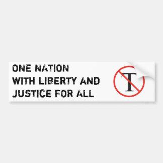 No Tea Party - One Nation Car Bumper Sticker