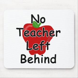 No teacher left behind mouse mat