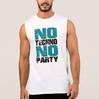 No Techno No party Playera Sin Mangas