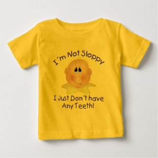 No Teeth Baby T-Shirt