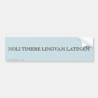 No tema la lengua latina pegatina para auto