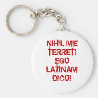 ¡No temo nada!  ¡Hablo el latín! Llavero Redondo Tipo Pin