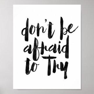 No tenga miedo de intentar póster