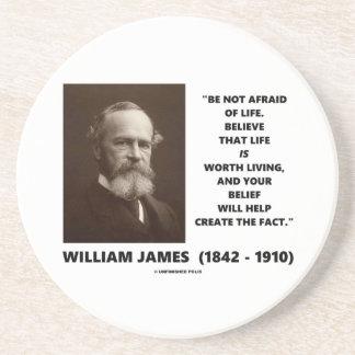 No tenga miedo de la cita de William James de la Posavasos Para Bebidas