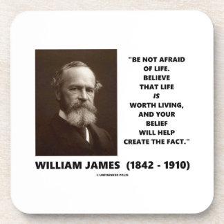 No tenga miedo de la cita de William James de la Posavasos De Bebidas
