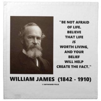 No tenga miedo de la cita de William James de la Servilletas De Papel