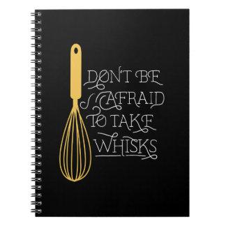 No tenga miedo de tomar bate el cuaderno DE