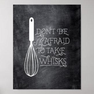 No tenga miedo de tomar bate el poster de la cita póster