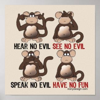 No tenga ningún humor de los monos de la diversión póster