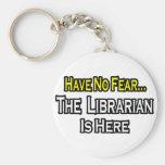 No tenga ningún miedo, el bibliotecario está aquí llaveros personalizados