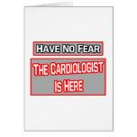 No tenga ningún miedo. El cardiólogo está aquí Tarjetón
