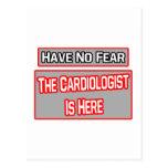 No tenga ningún miedo. El cardiólogo está aquí Tarjeta Postal