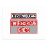 No tenga ningún miedo. El electricista está aquí Postales