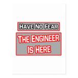No tenga ningún miedo. El ingeniero está aquí Postales