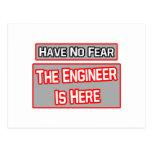 No tenga ningún miedo. El ingeniero está aquí Tarjetas Postales