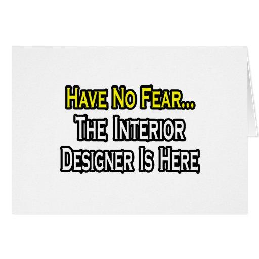 No tenga ningún miedo, el interiorista está aquí tarjeton