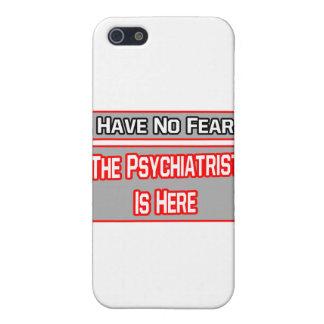 No tenga ningún miedo. El psiquiatra está aquí iPhone 5 Funda
