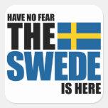 No tenga ningún miedo, el sueco está aquí etiquetas