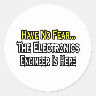 No tenga ningún miedo ingeniero electrónico está etiqueta