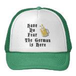 No tenga ningún miedo que el alemán está aquí gorras