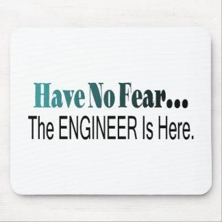 No tenga ningún miedo que el ingeniero está aquí alfombrillas de raton