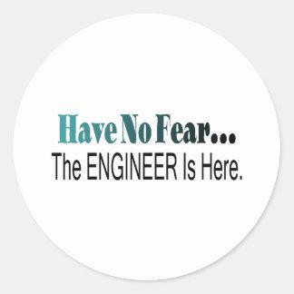 No tenga ningún miedo que el ingeniero está aquí pegatina redonda