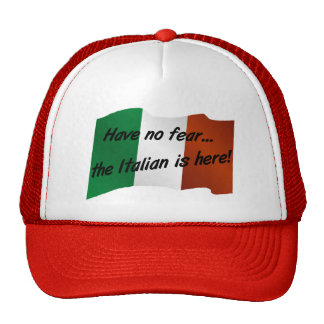 No tenga ningún miedo que el italiano está aquí gorros
