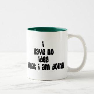 No tenga ninguna idea qué estoy haciendo el regalo taza de café de dos colores