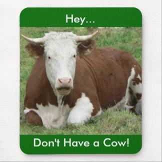 No tenga una vaca alfombrilla de ratón