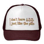 No tengo A.D.D. - I apenas como las píldoras Gorros Bordados